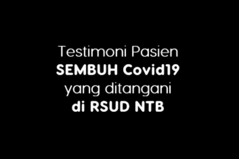 Ini testimoni pasien sembuh COVID-19 yang ditangani RSUD NTB