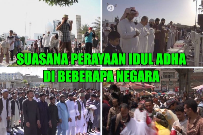 Suasana perayaan Idul Adha di beberapa negara
