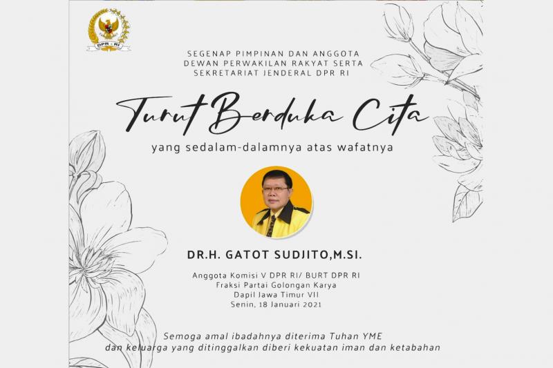 Anggota DPR Gatot Sudjito meninggal dunia akibat COVID-19
