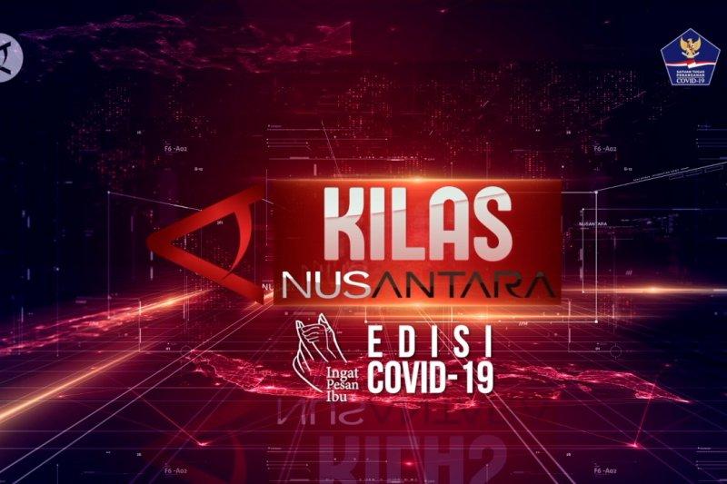 Kilas NusAntara Edisi COVID-19, pkl 17.00 WIB
