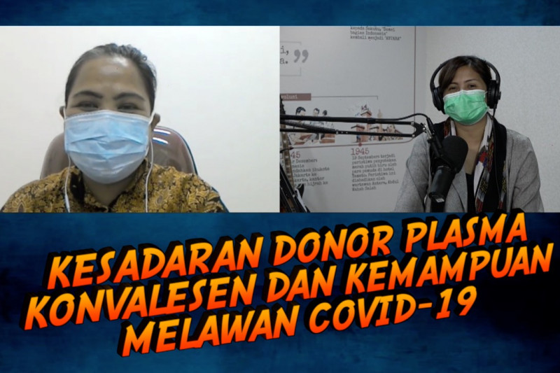 Friday Talk - Kesadaran donor plasma konvalesen dan kemampuan melawan COVID-19 (bagian 1 dari 3)