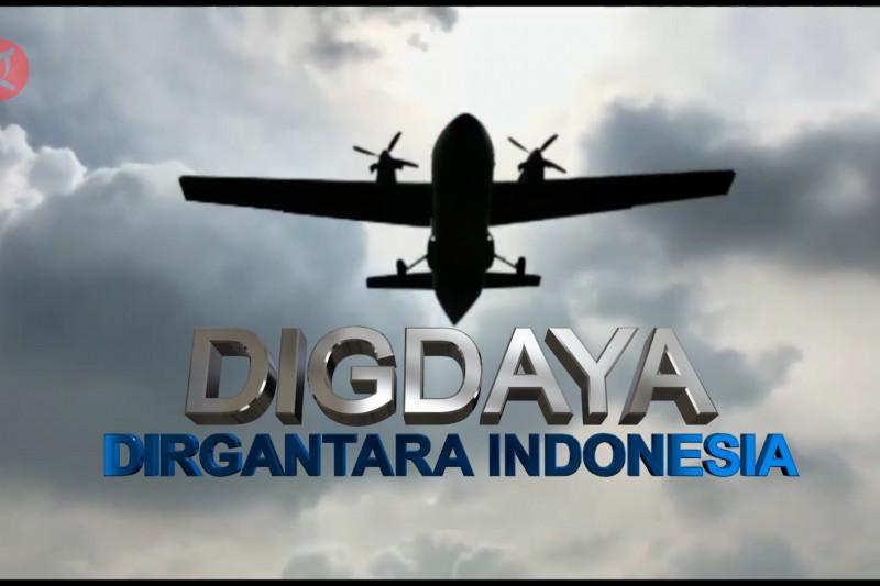Indonesia Bergerak - Digdaya dirgantara Indonesia (bagian 1)