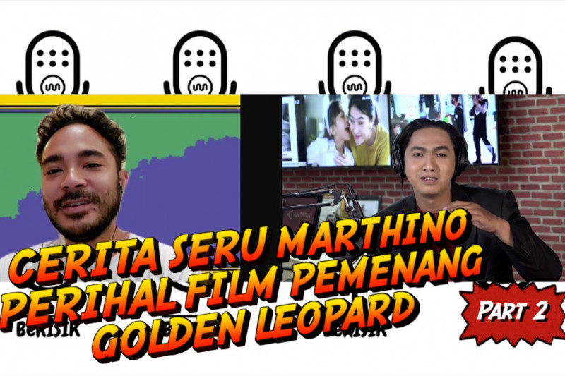 BeRISIK - Cerita seru Marthino perihal film pemenang Golden Leopard  (bagian 2 dari 3) thumbnail