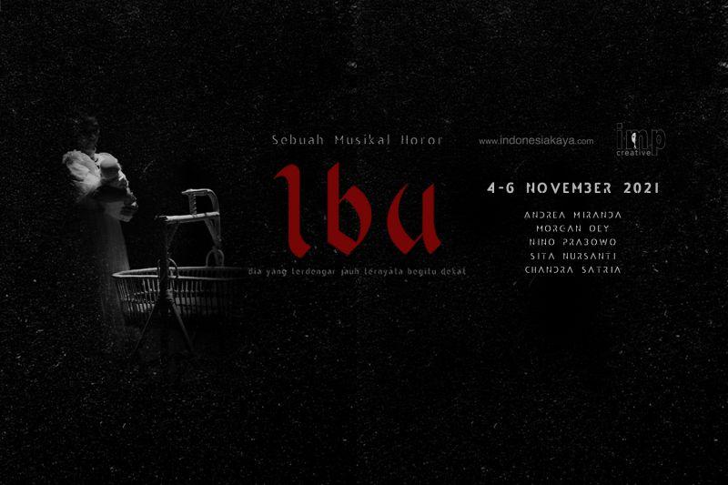 "Indonesia Kaya siap tayangkan musikal horor ""IBU"" thumbnail"