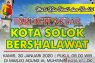 Kota Solok Bershalawat menuju Solok Serambi Madinah