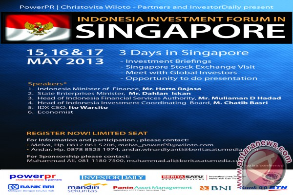 """Indonesia Investment Forum in Singapore 17 May 2013"""