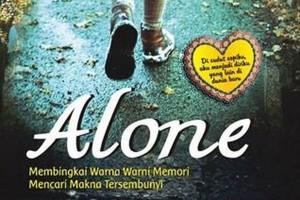 """Alone"" menyingkap makna di balik kesendirian"