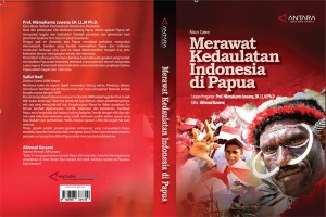 Resensi buku - Merawat Kedaulatan Indonesia di Papua