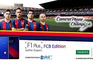 Oppo F1 Plus FC Barcelona resmi meluncur di Indonesia