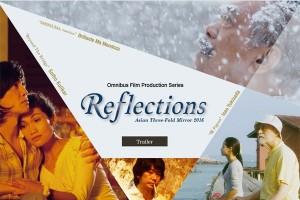 """Tiga karya sutradara Asia bersatu dalam """"Reflections"""""""