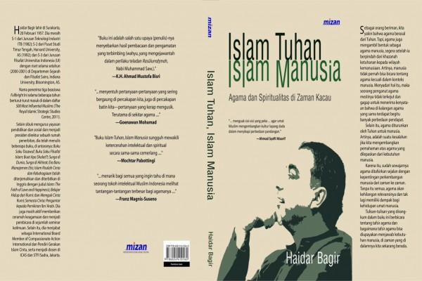 Resensi - Islam Tuhan Islam manusia, spiritualitas di zaman kacau