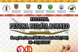 Festival Pesona Budaya Borneo 2017 segera digelar di TMII