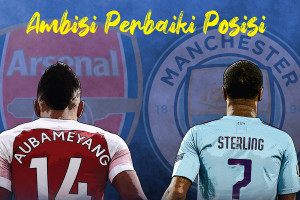 Arsenal vs Manchester City, ambisi perbaiki posisi
