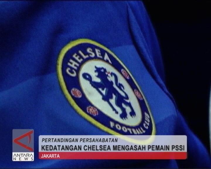 Kedatangan Chelsea Asah Pemain Indonesia